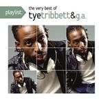 Playlist:very Best of Tye Tribbett