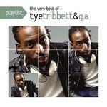 Playlist:very Best of Tye Tribbett